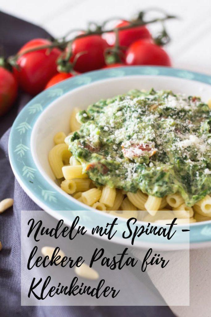 Nudeln mit Spinat - leckere Pasta für Kleinkinder